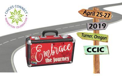 Chicks Connect Inspiration Celebration Turner, Oregon April 25 - 27, 2019