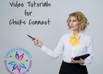 Chicks Connect Video Tutorials